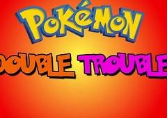Pokemon : Duplicate Trouble